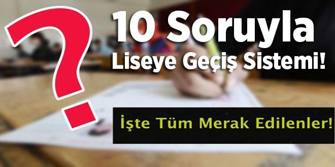 10 Soruyla Liseye Geçiş Sistemi!