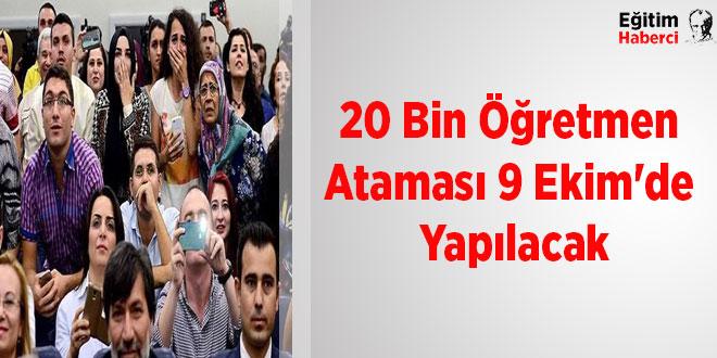 20 Bin Öğretmen Ataması 9 Ekim'de Yapılacak