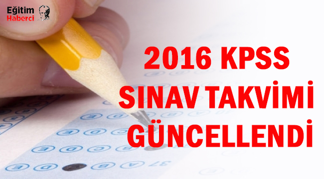 2016 KPSS sınav takvimi güncellendi