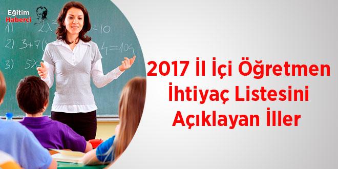 2017 İl İçi Öğretmen İhtiyaç Listesini Açıklayan İller