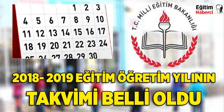 -2018- 2019 EĞİTİM ÖĞRETİM YILININ TAKVİMİ BELLİ OLDU