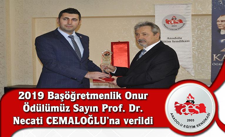 2019 Başöğretmenlik Onur Ödülümüz Sayın Prof. Dr. Necati CEMALOĞLU'na verildi