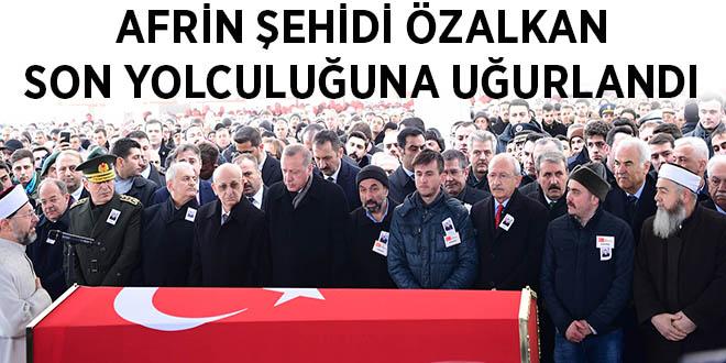 -AFRİN ŞEHİDİ ÖZALKAN SON YOLCULUĞUNA UĞURLANDI