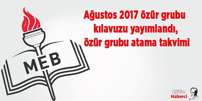 Ağustos 2017 özür grubu kılavuzu yayımlandı, özür grubu atama takvimi