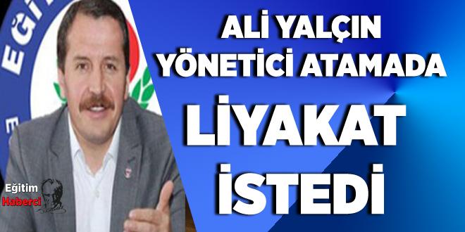 Ali Yalçın'dan Yönetici Atamada Liyakat ve Öğretmenlik Meslek Kanunu Açıklaması