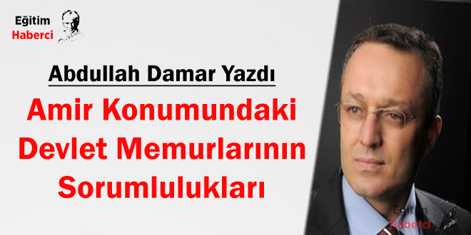 Amir Konumundaki Devlet Memurlarının Sorumlulukları