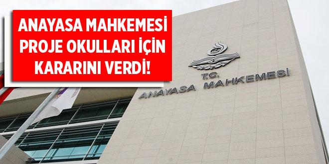 Anayasa Mahkemesi Proje Okulları İçin Kararını Verdi!