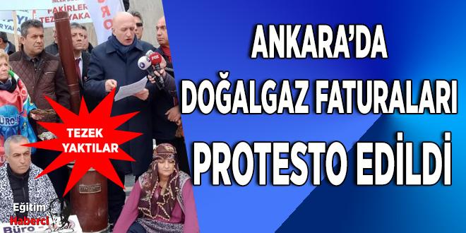 ANKARA'DA DOĞALGAZ FATURALARI PROTESTO EDİLDİ