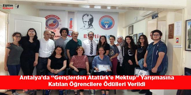 """Antalya'da """"Gençlerden Atatürk'e Mektup"""" Yarışmasına  Katılan Öğrencilere Ödülleri Verildi"""