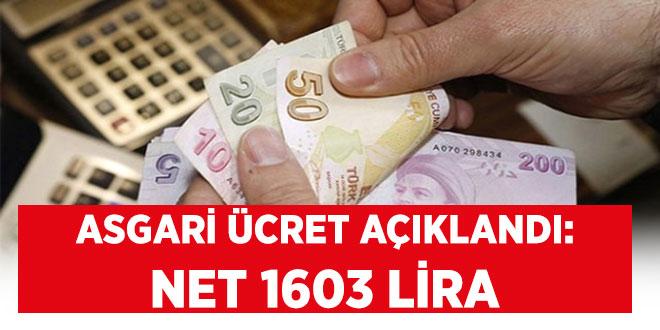 -ASGARİ ÜCRET AÇIKLANDI: NET BİN 603 LİRA