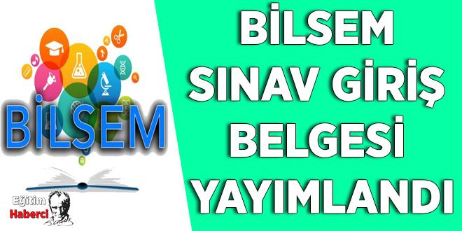 BİLSEM sınav giriş belgesi yayımlandı