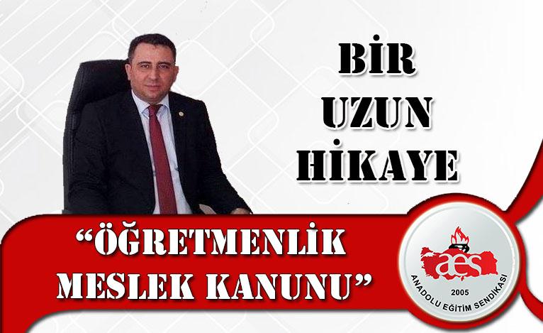 """BİR UZUN HİKAYE """"ÖĞRETMENLİK MESLEK KANUNU"""""""