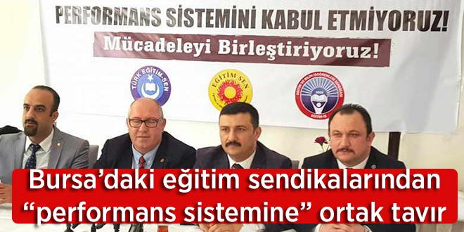 """Bursa'daki eğitim sendikalarından """"performans sistemine"""" ortak tavır"""