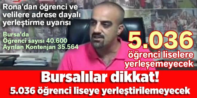 Bursalılar dikkat! 5.036 öğrenci liseye yerleştirilemeyecek