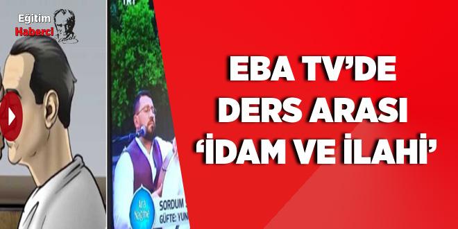 EBA TV'de ders arası 'idam ve ilahi'