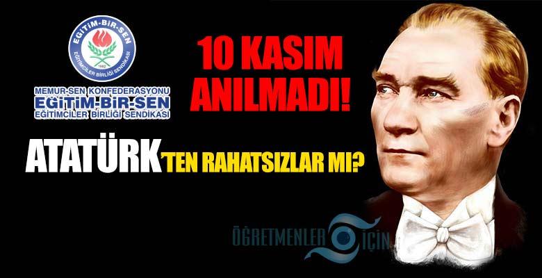 Eğitim Bir-Sen 29 Ekim'den sonra 10 Kasım'da da Atatürk'ü anmadı