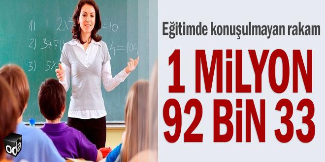 Eğitimde konuşulmayan rakam: 1 milyon 92 bin 33