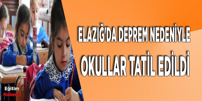 Elazığ'da deprem nedeniyle okullar tatil edildi