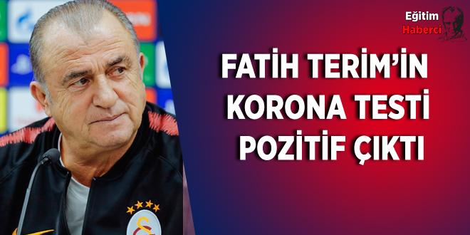 FATİH TERİM'İN KORONA TESTİ POZİTİF ÇIKTI