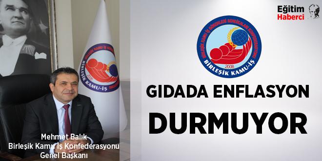 GIDADA ENFLASYON DURMUYOR