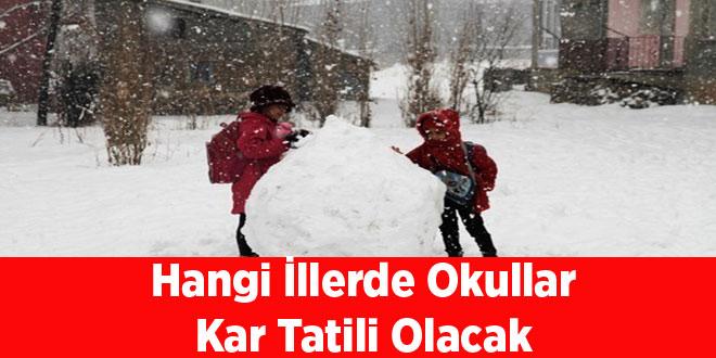 Hangi İllerde Okullar Kar Tatili Olacak