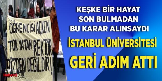İstanbul Üniversitesi geri adım attı!