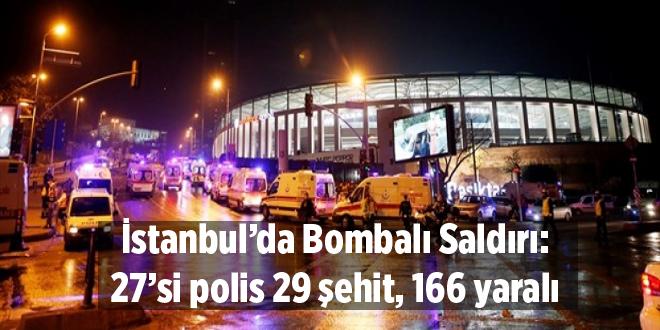İstanbul'da Bombalı Saldırı: 27'si polis 29 şehit, 166 yaralı