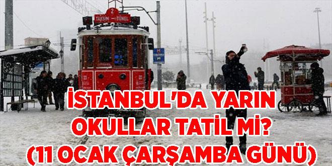 İstanbul'da yarın okullar tatil mi? (11 Ocak Çarşamba Günü)