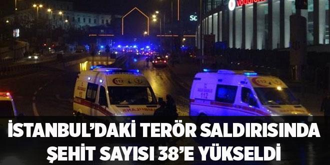 -İSTANBUL'DAKİ TERÖR SALDIRISINDA ŞEHİT SAYISI 38'E YÜKSELDİ
