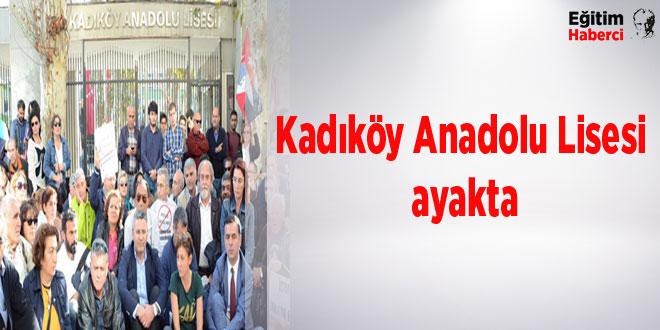 Kadıköy Anadolu Lisesi ayakta