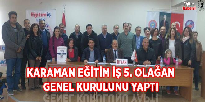 KARAMAN EĞİTİM İŞ 5. OLAĞAN GENEL KURULUNU YAPTI.