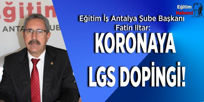KORONAYA LGS DOPİNGİ!