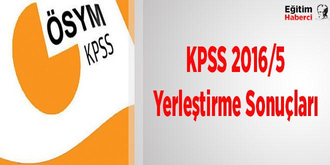 KPSS 2016/5 Yerleştirme Sonuçları