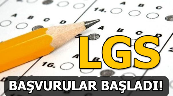 LGS başvuru kılavuzu yayınladı