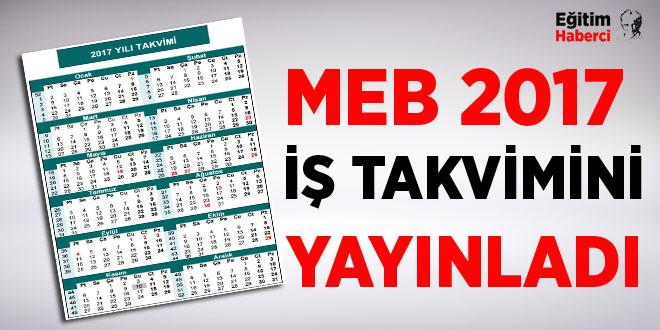 MEB 2017 yılı iş takvimi yayınlandı