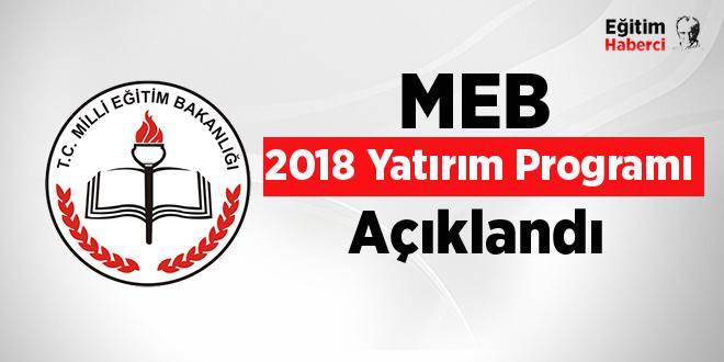 MEB 2018 Yatırım Programı Açıklandı