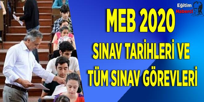 MEB 2020  sınav tarihleri ve  tüm sınav görevleri