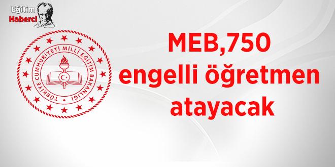 MEB, 750 engelli öğretmen atayacak