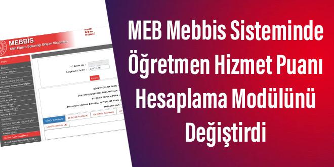 MEB Mebbis Sisteminde Öğretmen Hizmet Puanı Hesaplama Modülünü Değiştirdi