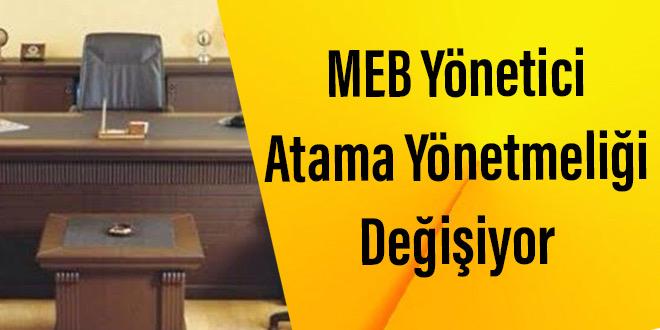 MEB Yönetici Atama Yönetmeliği Değişiyor