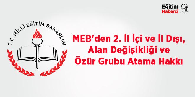 MEB'den 2. İl İçi ve İl Dışı, Alan Değişikliği ve Özür Grubu Atama Hakkı