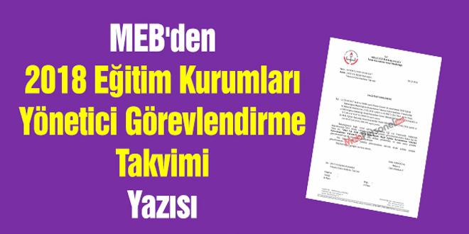 MEB'den ''2018 Eğitim Kurumları Yönetici Görevlendirme Takvimi'' Yazısı