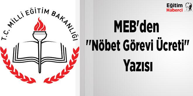 MEB'den ''Nöbet Görevi Ücreti'' Yazısı