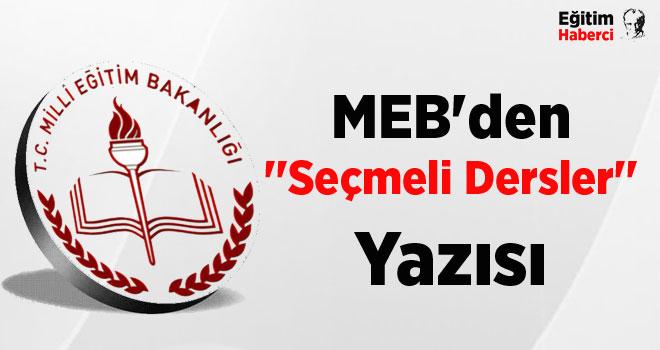 MEB'den ''Seçmeli Dersler'' Yazısı