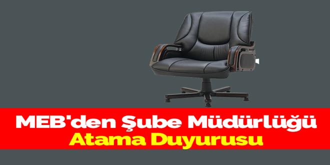 MEB'den Şube Müdürlüğü Atama Duyurusu