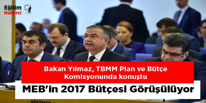 MEB'in 2017 Bütçesi Görüşülüyor