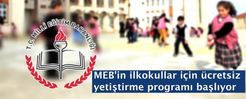 MEB'in ilkokullar için ücretsiz yetiştirme programı başlıyor