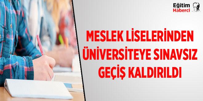 Meslek liselerinden üniversiteye sınavsız geçiş kaldırıldı