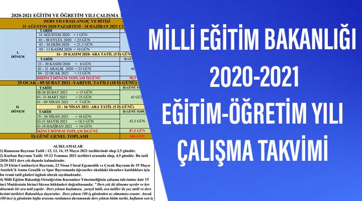 MİLLİ EĞİTİM BAKANLIĞI 2020-2021 EĞİTİM-ÖĞRETİM YILI ÇALIŞMA TAKVİMİ