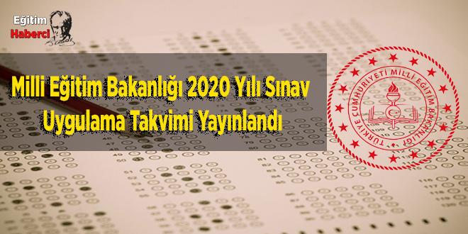 Milli Eğitim Bakanlığı 2020 Yılı Sınav  Uygulama Takvimi Yayınlandı